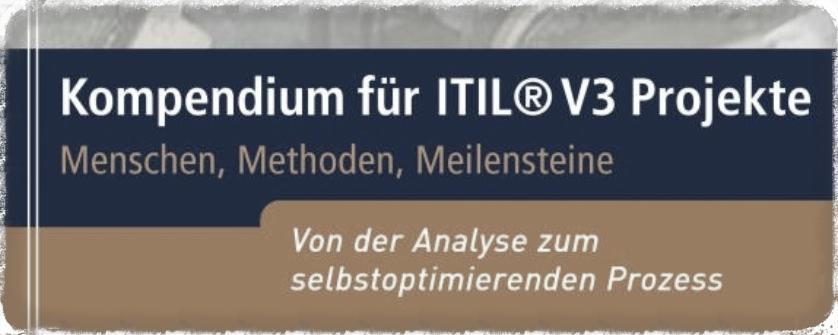 'Kompendium für ITIL V3 Projekte' OGC certified