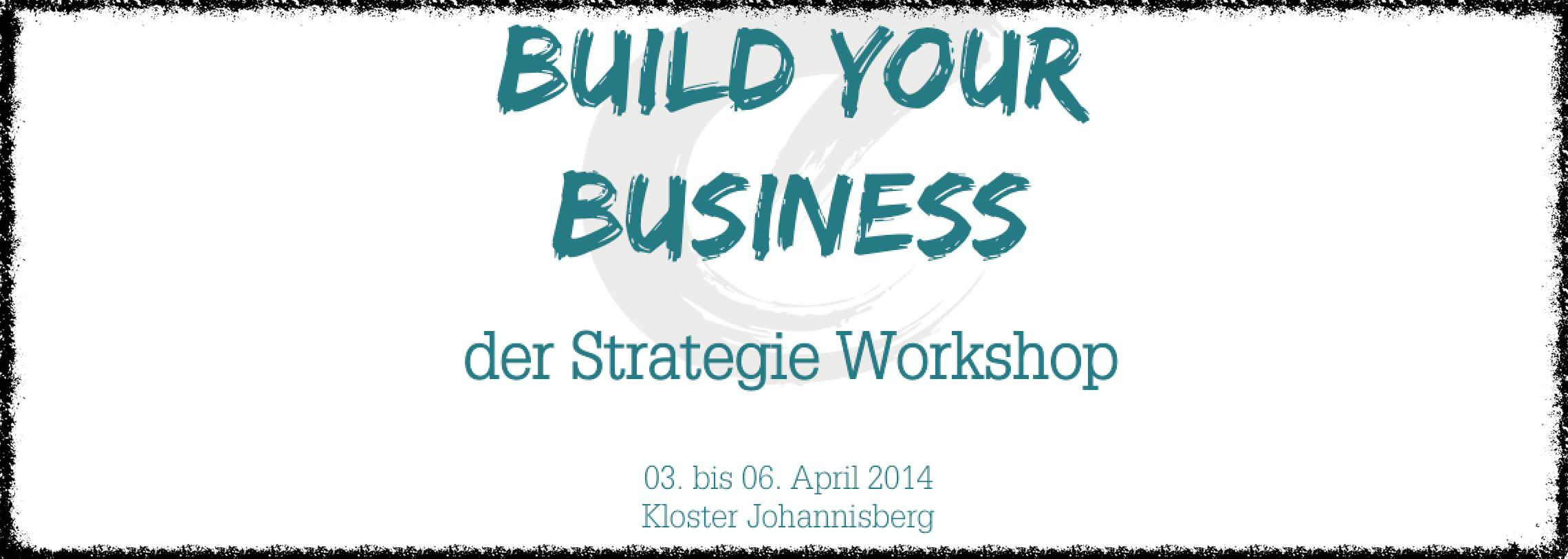 Build Your Business – die letzten Vorbereitungen laufen !